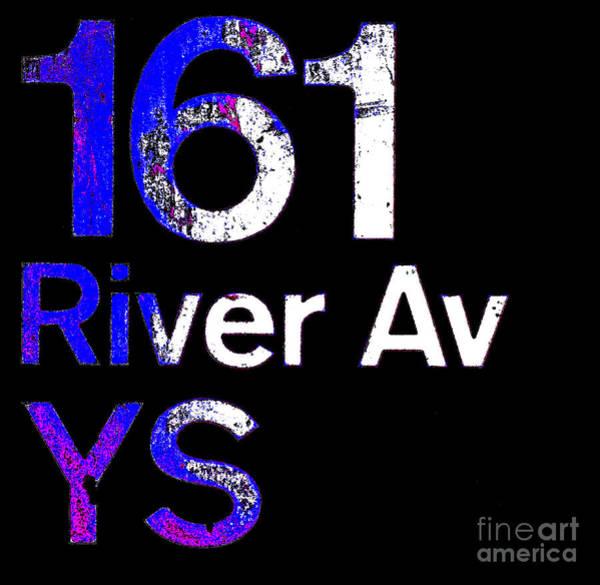 Yankee Stadium Digital Art - 161 River Avenue Bronx Ny Yankee Stadium Subway Stop Sign by Peter Ogden Gallery
