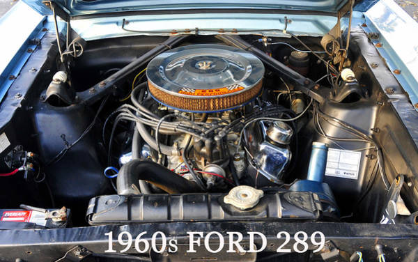 Wall Art - Photograph - 1960s Ford 289 Engine by David Lee Thompson