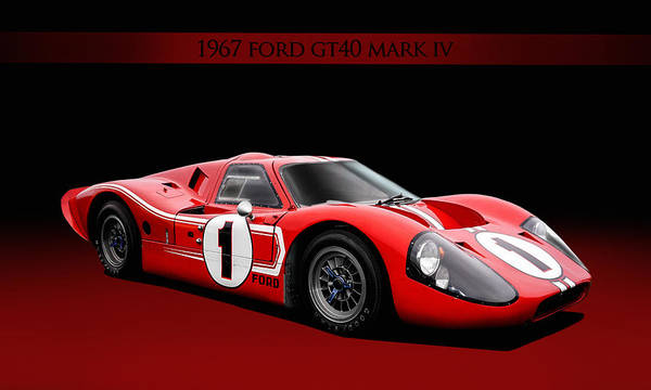 Wall Art - Digital Art - 1967 Ford Gt40 Mark Iv by Peter Chilelli