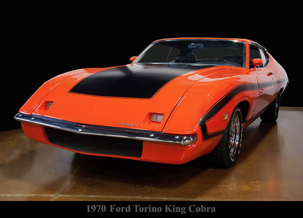 Photograph - 1970 Ford Torino King Cobra by Chris Flees