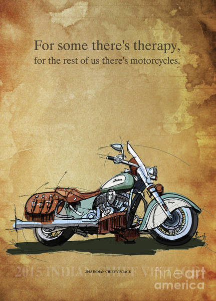Wall Art - Drawing - 2015 Indian Chief Vintage,original Artwork. Motorcycle Quote by Drawspots Illustrations