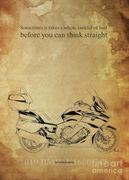 Wall Art - Drawing - 2019 Bmw K1600gtl, Original Artwork. Motorcycle Quote  by Drawspots Illustrations