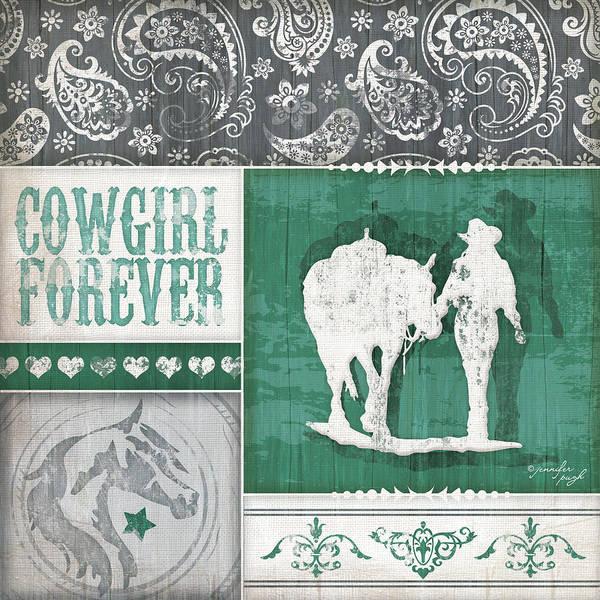 Wall Art - Digital Art - Cowgirl Forever by Jennifer Pugh