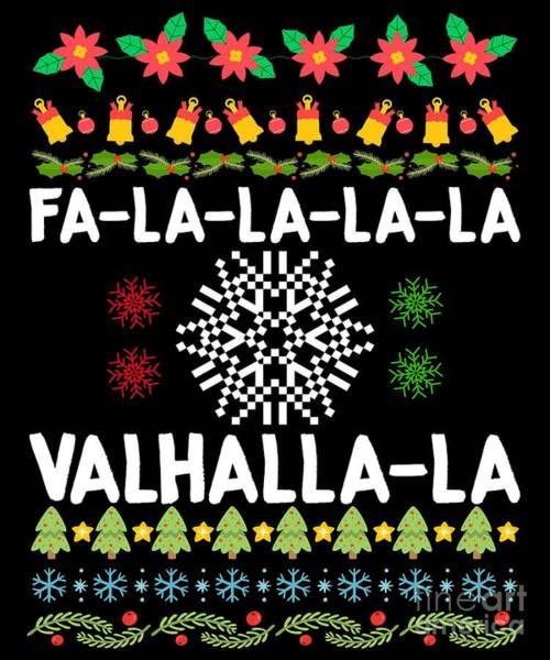 Ugly Digital Art - Falalala Valhallala Viking Christmas by The Perfect Presents