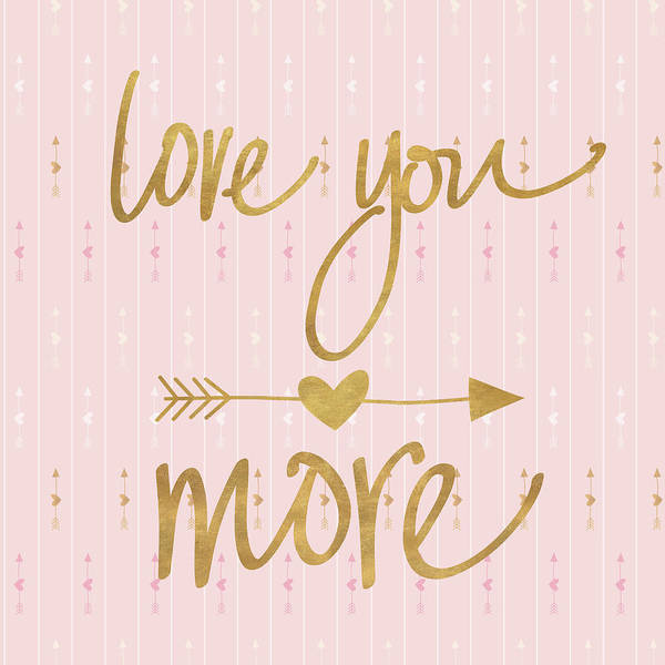 Wall Art - Digital Art - Love You More by Sd Graphics Studio