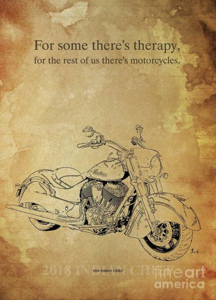Wall Art - Drawing - 2018 Indian Chief, Original Artwork. Motorcycle Quote by Drawspots Illustrations
