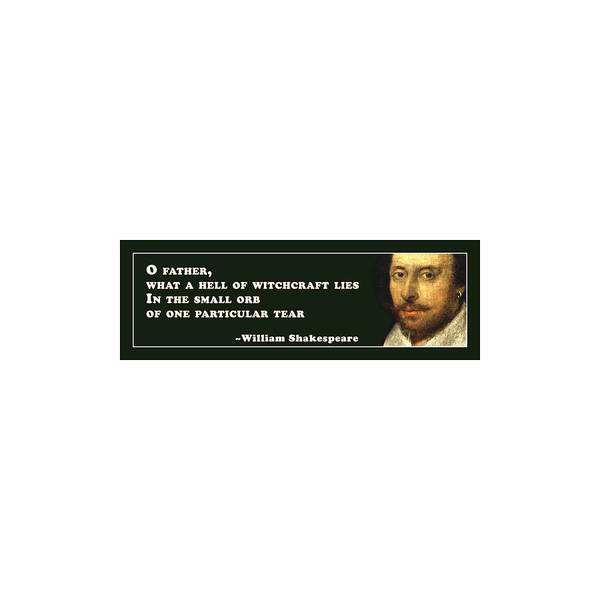 What Digital Art - O Father #shakespeare #shakespearequote by TintoDesigns