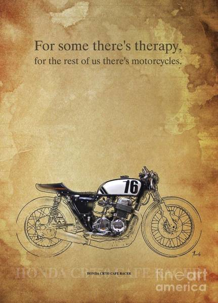 Wall Art - Drawing - Honda Cb750 Cafe Racer, Original Artwork. Motorcycle Quote by Drawspots Illustrations