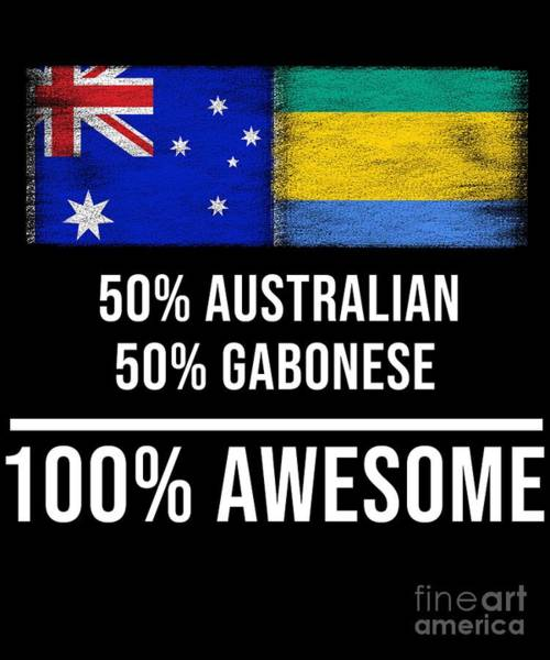Gabonese Digital Art - 50 Australian 50 Gabonese 100 Awesome by Jose O