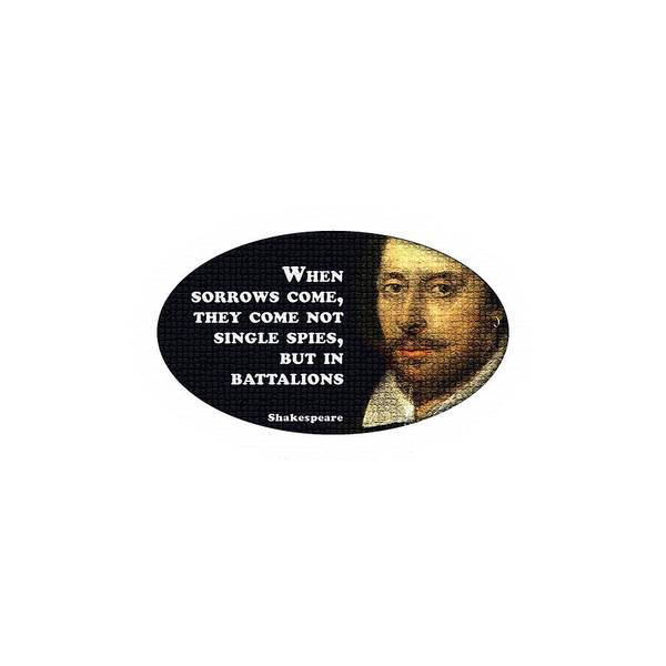 Wall Art - Digital Art - When Sorrows Come #shakespeare #shakespearequote by TintoDesigns