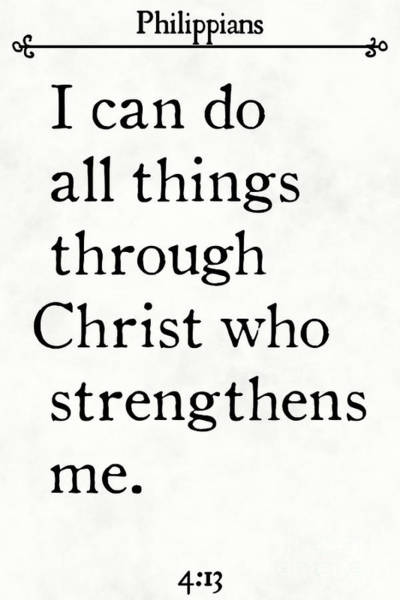 Painting - Philippians 4 13- Inspirational Quotes Wall Art Collection by Mark Lawrence