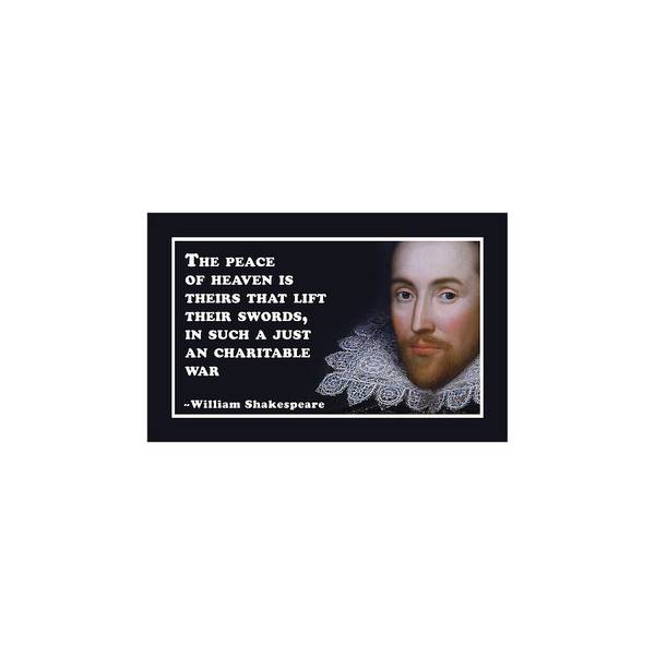 Wall Art - Digital Art - The Peace Of Heaven #shakespeare #shakespearequote by TintoDesigns