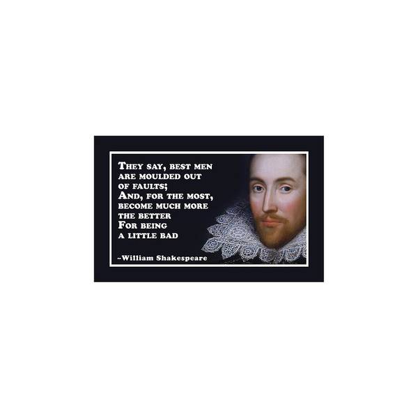 Wall Art - Digital Art - They Say #shakespeare #shakespearequote by TintoDesigns