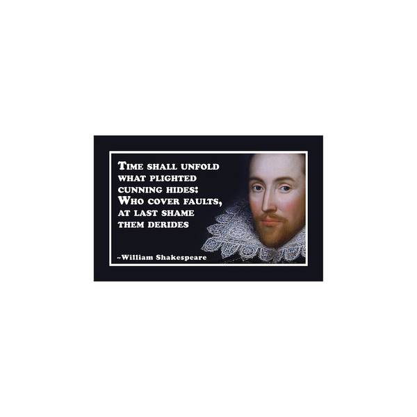 Wall Art - Digital Art - Time Shall Unfold #shakespeare #shakespearequote by TintoDesigns