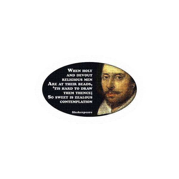 Wall Art - Digital Art - When Holy And Devout Religious Men #shakespeare #shakespearequote by TintoDesigns