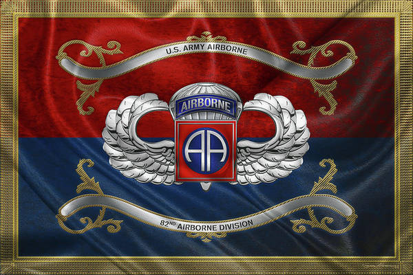 Digital Art - 82nd Airborne Division - 82nd  A B N  Insignia With Parachutist Badge Over Flag by Serge Averbukh