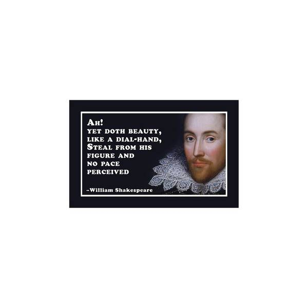 Wall Art - Digital Art - No Pace Perceived #shakespeare #shakespearequote by TintoDesigns