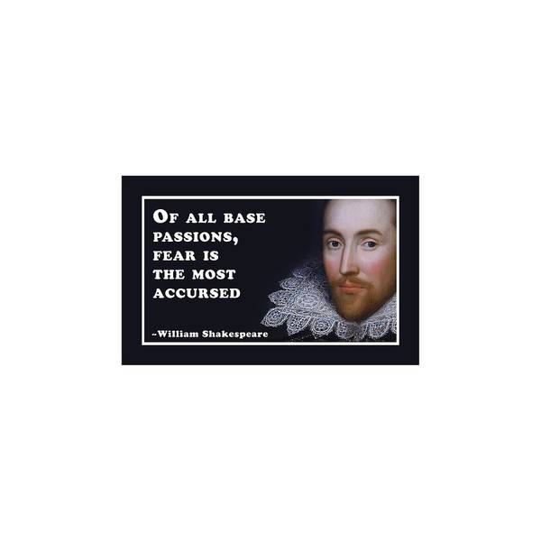 Wall Art - Digital Art - Of All Base Passions #shakespeare #shakespearequote by TintoDesigns