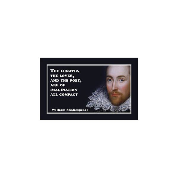 Wall Art - Digital Art - The Lunatic #shakespeare #shakespearequote by TintoDesigns