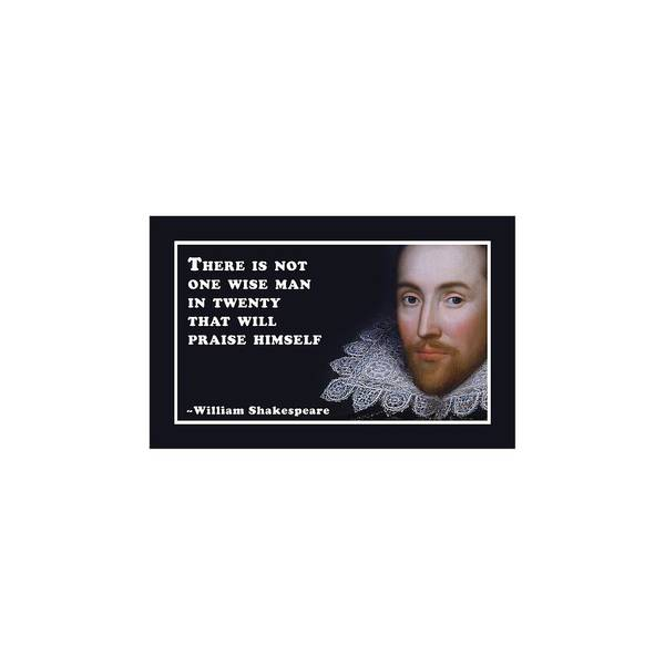 Wall Art - Digital Art - There Is Not One Wise Man #shakespeare #shakespearequote by TintoDesigns