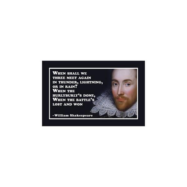 Wall Art - Digital Art - When Shall We Three Meet Again #shakespeare #shakespearequote by TintoDesigns