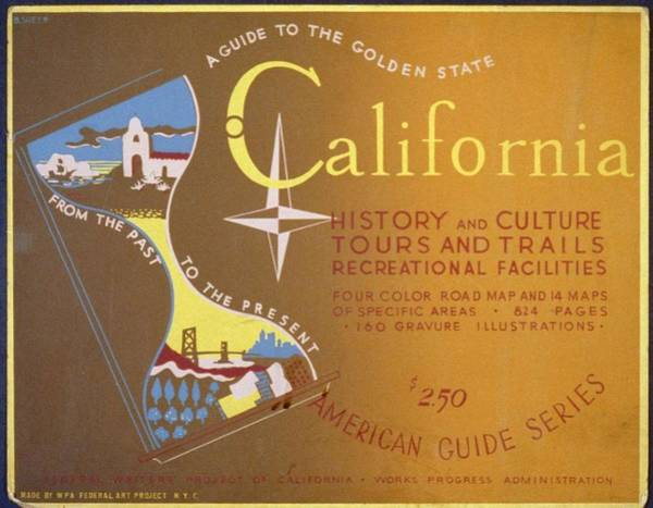 Wall Art - Painting - A Guide To The Golden State From The Past To The Present California History And Culture by Celestial Images