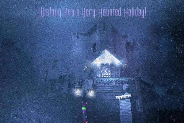 Wall Art - Photograph - A Haunted Mansion Holiday Greeting by Mark Andrew Thomas