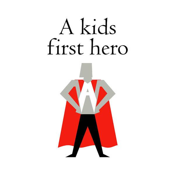 Wall Art - Digital Art - A Kids First Hero by Sd Graphics Studio