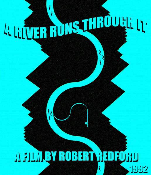 Wall Art - Mixed Media - A River Runs Through It Minimal Movie Poster by David Lee Thompson