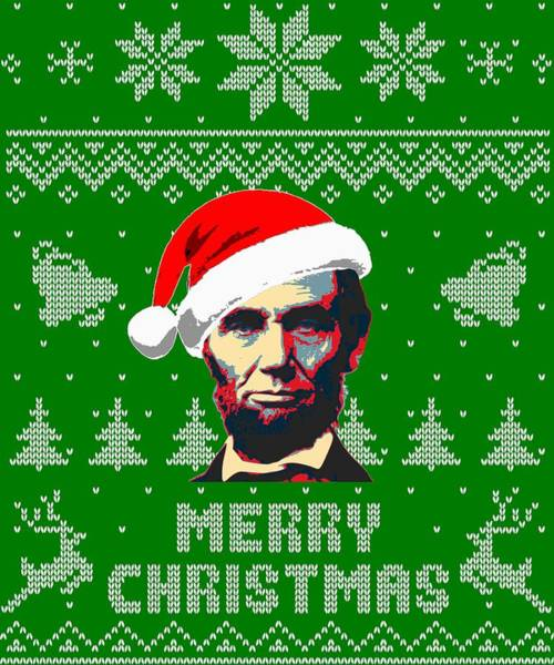 Ugly Digital Art - Abraham Lincoln Merry Christmas by Filip Hellman