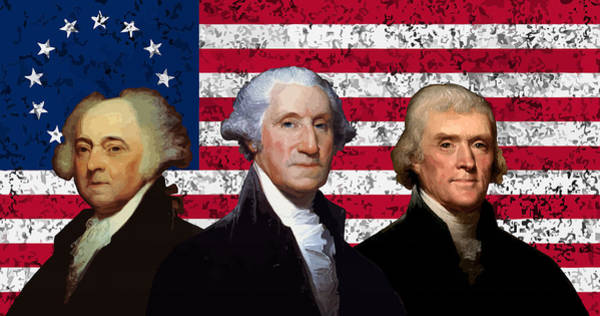 Wall Art - Digital Art - Adams, Washington, And Jefferson - Betsy Ross Flag Graphic  by War Is Hell Store