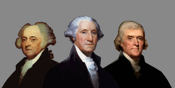 Wall Art - Painting - Adams, Washington, And Jefferson Portraits by War Is Hell Store