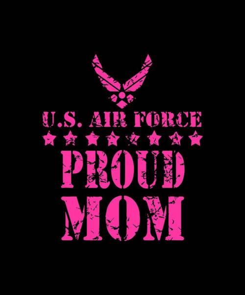 War Bonds Digital Art - Air Force Family Proud Mom U.s. Air Force Stars Veteran by Dominic Cawthorne