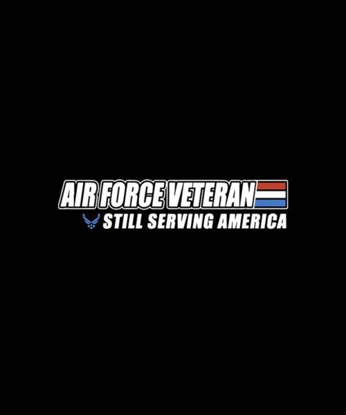 War Bonds Digital Art - Ait Force Veteran Still Serving America Coutry Stronger Veteran by Hugo Crist