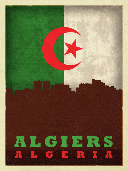 Wall Art - Mixed Media - Algiers Algeria World City Flag Skyline by Design Turnpike