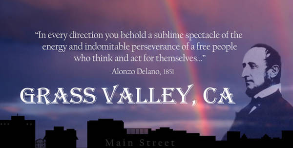 Digital Art - Alonzo Delano Grass Valley Quote by Lisa Redfern