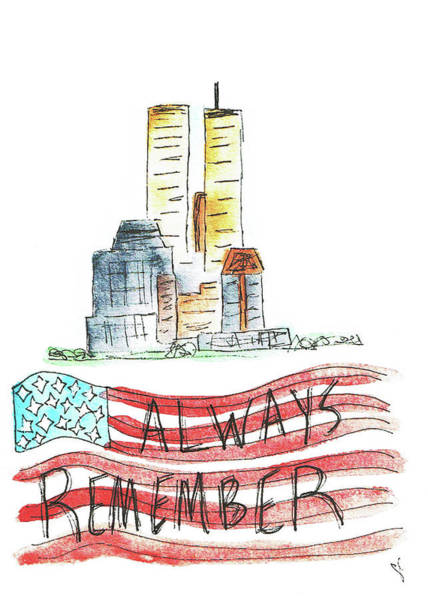 Twin Towers Drawing - Always Remember by Angel Sharum