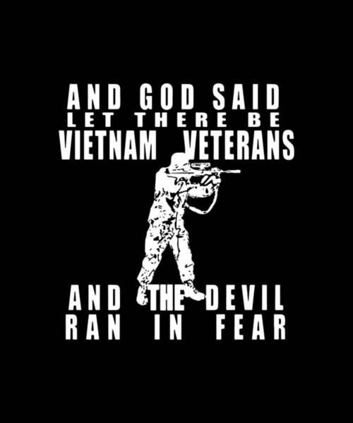 War Bonds Digital Art - And God Sai Let There Be Vietnam Patriotic by Flynn Moreno