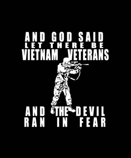 War Bonds Digital Art - And God Said Let There Be Vietnam Patriotic by Rory Sloane