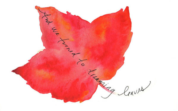 Painting - And We Turned To Dreaming Leaves by Anna Elkins