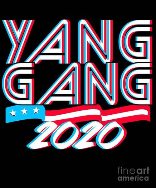 Digital Art - Andrew Yang Gang 2020 by Flippin Sweet Gear