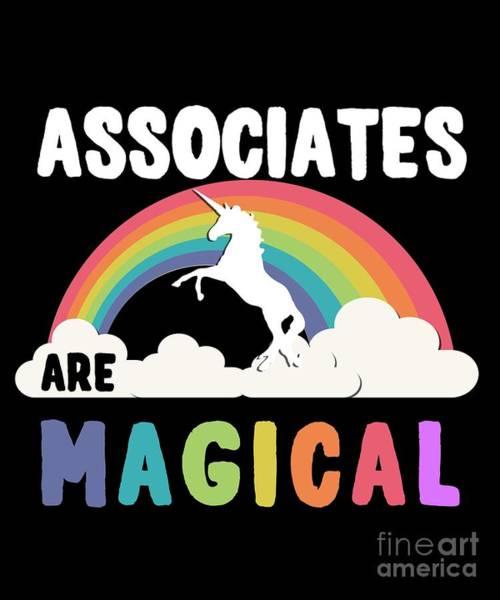 Associated Digital Art - Associates Are Magical by Flippin Sweet Gear