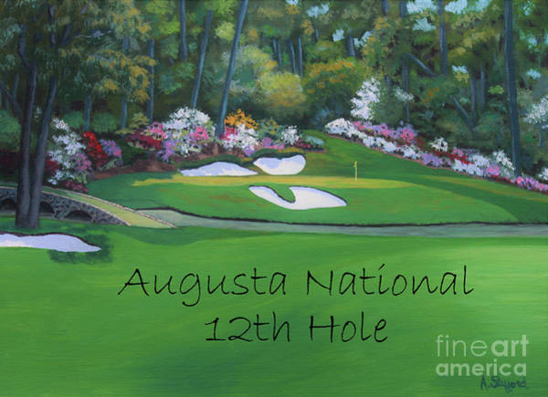 Augusta Masters Painting - Augusta National Hole 12 by Angela Stafford