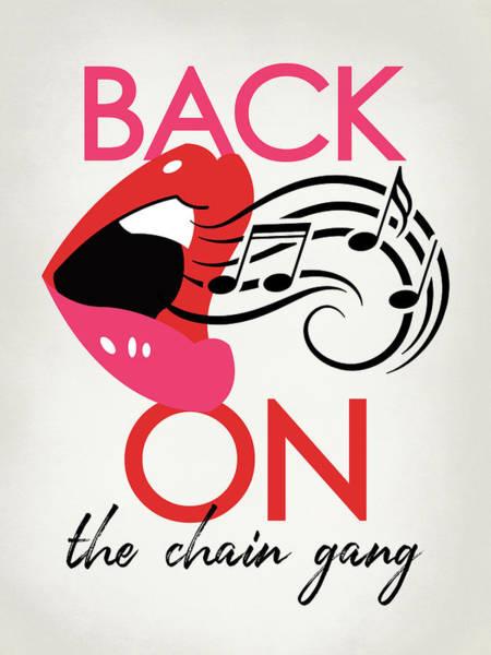 Punk Rock Digital Art - Back On The Chain Gang - Pop Art Lips by Flo Karp