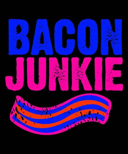 Thanksgiving Dinner Digital Art - Bacon Junkie 2 by Kaylin Watchorn