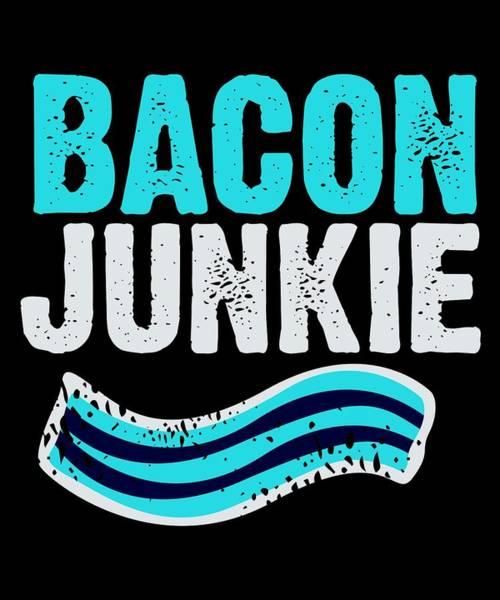 Thanksgiving Dinner Digital Art - Bacon Junkie 3 by Kaylin Watchorn