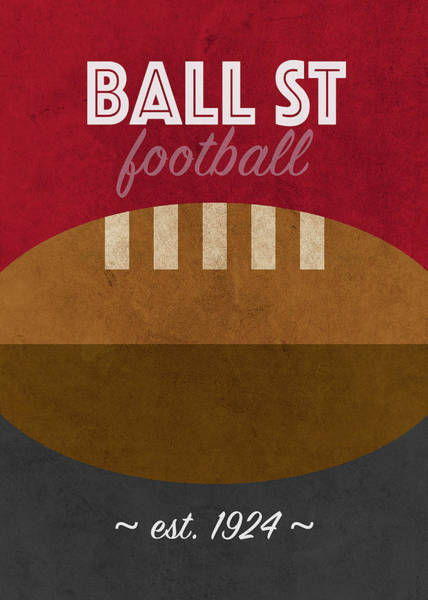 Wall Art - Mixed Media - Ball State College Football Team Vintage Retro Poster by Design Turnpike