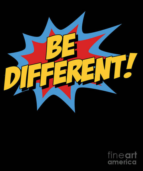 Digital Art - Be Different Autism Awareness by Flippin Sweet Gear