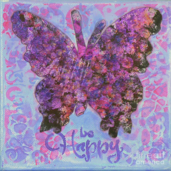 Mixed Media - Be Happy 2 Butterfly by Lisa Crisman