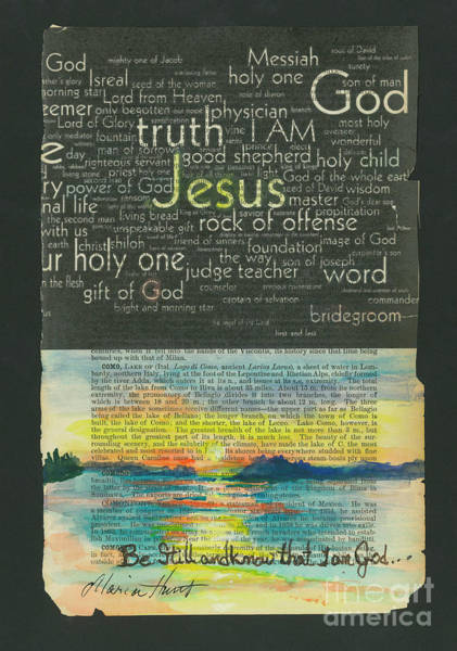 Wall Art - Painting - Be Still And Know I Am God by Maria Hunt